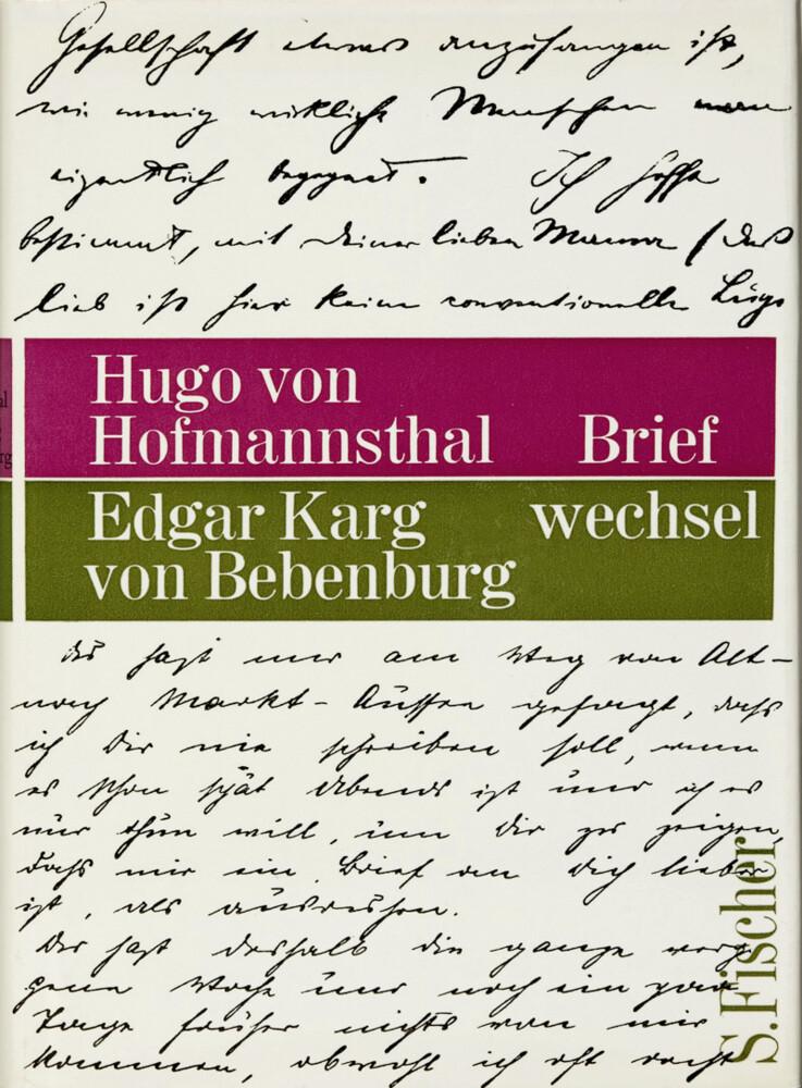 Briefwechsel Hofmannsthal / Karg von Bebenburg als Buch von Hugo von Hofmannsthal, Edgar Karg von Bebenburg
