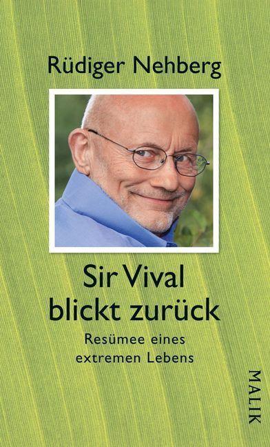 Sir Vival blickt zurück als Buch von Rüdiger Nehberg