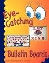 Eye-Catching Bulletin Boards