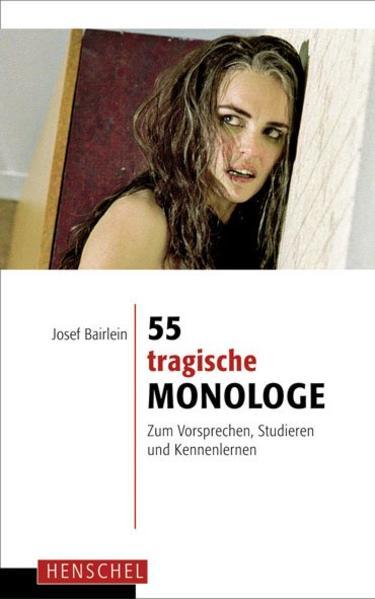 55 tragische Monologe als Buch (gebunden)