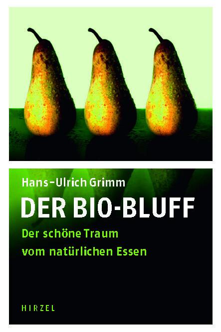 Der Bio-Bluff als Buch (gebunden)