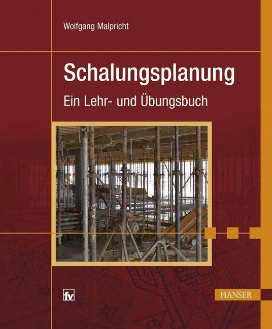 Schalungsplanung als Buch von Wolfgang Malpricht