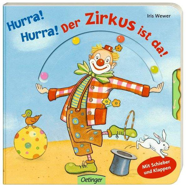 Hurra! Hurra! Der Zirkus ist da! als Buch von Iris Wewer