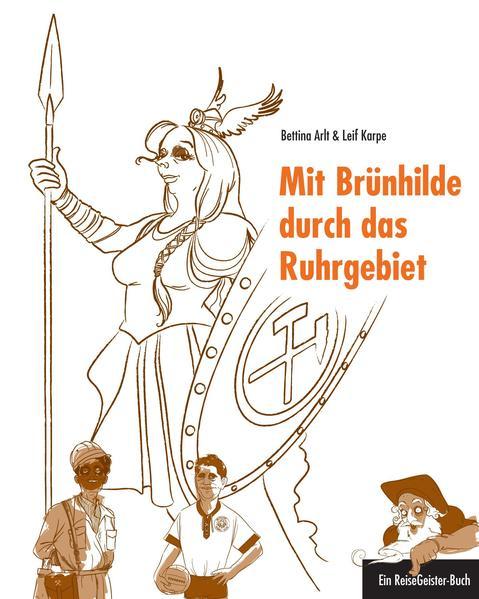 Mit Brünhilde durch das Ruhrgebiet als Buch