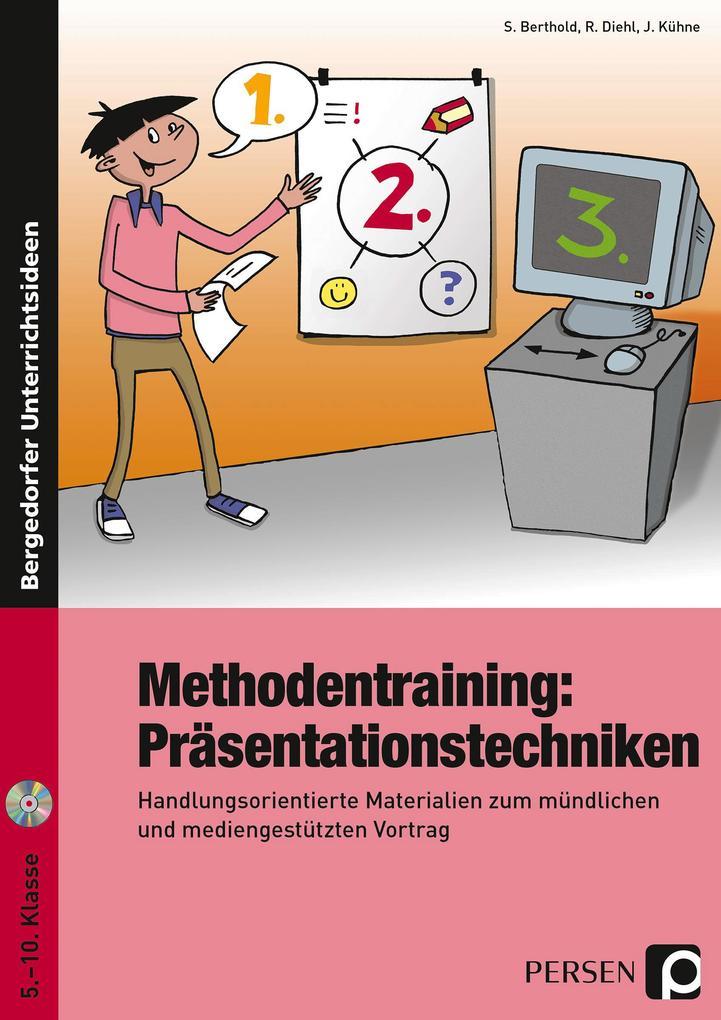 Methodentraining: Präsentationstechniken als Buch von Renate Diehl, Joachim Kühne, Siegwart Berthold