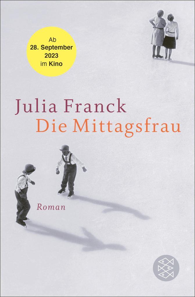 Die Mittagsfrau als eBook von Julia Franck
