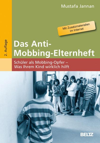 Das Anti-Mobbing-Elternheft als Buch von Mustaf...