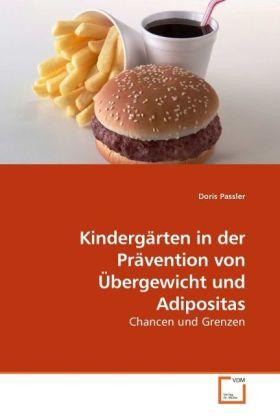 Kindergärten in der Prävention von Übergewicht und Adipositas als Buch von Doris Passler