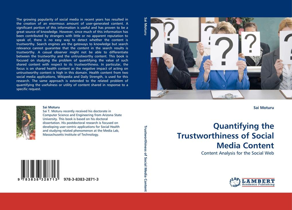 Quantifying the Trustworthiness of Social Media...