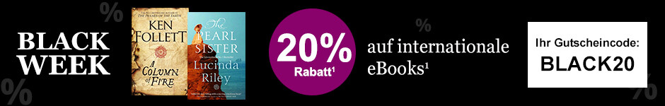 BLACK WEEK Angebot: 20% Rabatt auf internationale eBooks