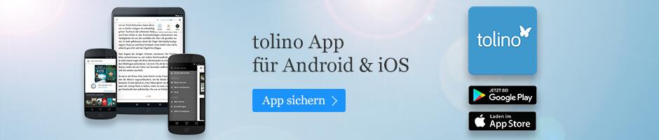 tolino App - entdecken Sie die grenzenlose Freiheit des Lesens