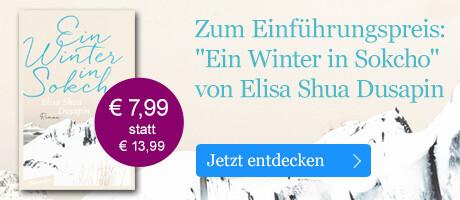 Zum Einführungspreis: Ein Winter in Sokcho von Elisa Shua Dusapin  bei eBook.de