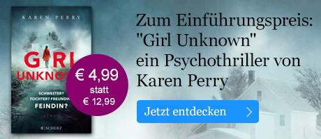 Zum Einführungspreis: Girl Unknown von Karen Perry