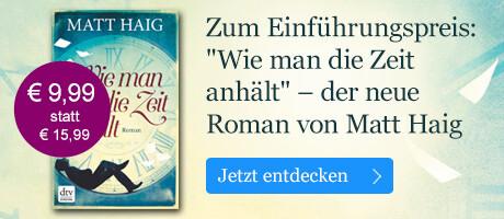 Zum Einführungspreis: Wie man die Zeit anhält von Matt Haig bei eBook.de