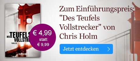 Zum Einführungspreis: Des Teufels Vollstrecker von Chris Holm bei eBook.de