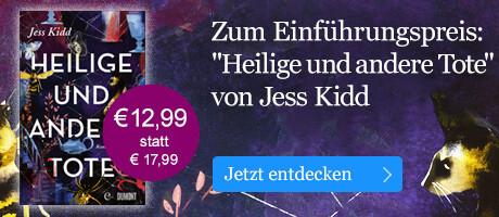 Zum Einführungspreis: Heilige und andere Tote von Jess Kidd bei eBook.de