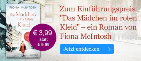 Zum Einführungspreis: Das Mädchen im roten Kleid von Fiona McIntosh  bei eBook.de