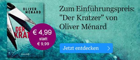 Zum Einführungspreis: Der Kratzer von Oliver Ménard bei eBook.de
