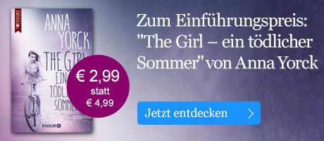 Zum Einführungspreis: The Girl - ein tödlicher Sommer von Anna Yorck eBook.de