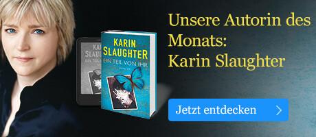 Unsere Autorin des Monats: Karin Slaughter