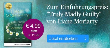 Zum Einführungspreis: Truly Madly Guilty von Liane Moriarty bei eBook.de