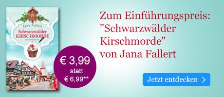 Zum Einführungspreis bei eBook.de: Schwarzwälder Kirschmorde von Jana Fallert