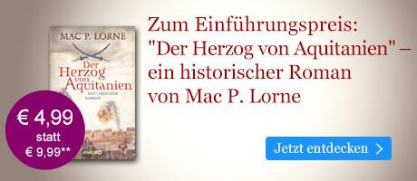 Zum Einführungspreis bei eBook.de: Der Herzog von Aquitanien von Mac P. Lorne