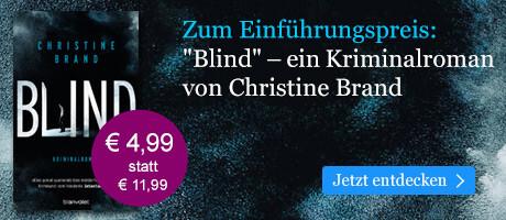 Zum Einführungspreis: Blind von Christine Brand bei eBook.de