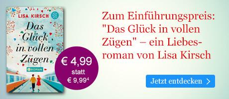 Zum Einführungspreis bei eBook.de: Das Glück in vollen Zügen von Lisa Kirsch
