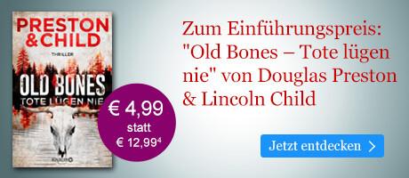 Zum Einführungspreis bei eBook.de: Old Bones - Tote lügen nie von Douglas Preston, Lincoln Child