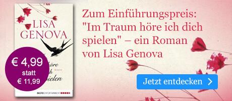 Zum Einführungspreis: Im Traum höre ich dich spielen von Lisa Genova bei eBook.de