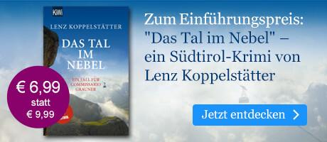 Zum Einführungspreis: Das Tal im Nebel von Lenz Koppelstätter