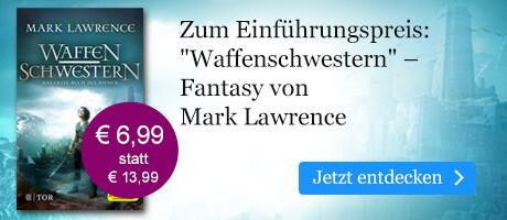 Zum Einführungspreis: Mark Lawrence, Waffenschwestern bei eBook.de