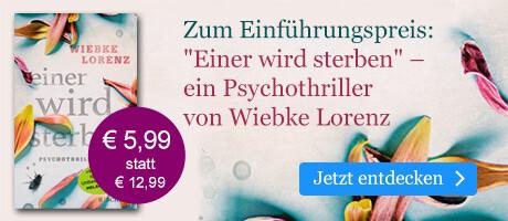 Zum Einführungspreis: Einer wird sterben von Wiebke Lorenz bei eBook.de