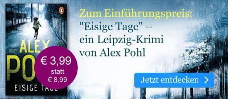 Zum Einführungspreis: Eisige Tage von Alex Pohl bei eBook.de