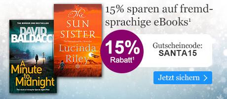 Sichern Sie sich 15% Advents-Rabatt auf internationale eBooks mit Ihrem Gutschein SANTA15 bei eBook.de