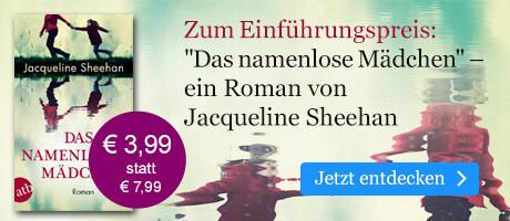 Zum Einführungspreis: Das namenlose Mädchen von Jacqueline Sheehan bei eBook.de