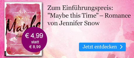 Zum Einführungspreis: Jennifer Snow, Maybe this Time bei eBook.de