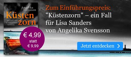 Zum Einführungspreis: Küstenzorn von Angelika Svensson  bei eBook.de