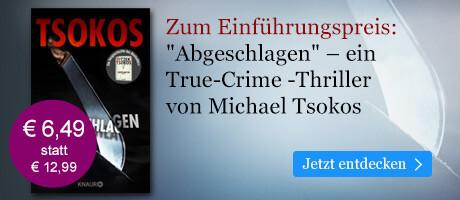 Zum Einführungspreis: Abgeschlagen von Prof. Dr. Michael Tsokos bei eBook.de
