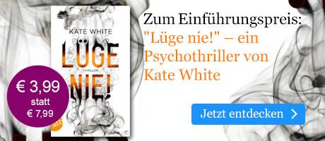 Zum Einführungspreis: Lüge nie! von Kate White bei eBook.de