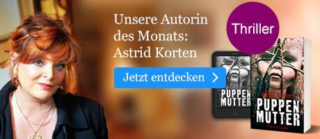 Unsere Autorin des Monats: Astrid Korten