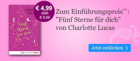 Zum Einführungspreis: Fünf Sterne für dich von Charlotte Lucas bei eBook.de