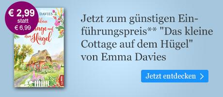 Zum Einführungspreis: Das kleine Cottage auf dem Hügel von Emma Davies bei eBook.de