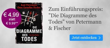Zum Einführungspreis bei eBook.de: Die Diagramme des Todes von Axel Petermann & Claus Cornelius Fischer