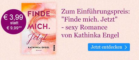 Zum Einführungspreis bei eBook.de: Finde mich. Jetzt von Kathinka Engel