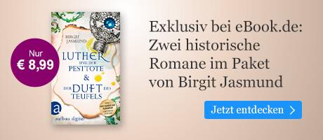 Exklusiv bei eBook.de: Zwei historische Romane von Birgit Jasmund im Paket
