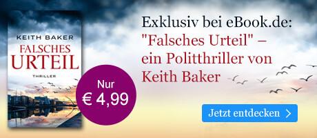 Exklusiv bei eBook.de: Falsches Urteil von Keith Baker