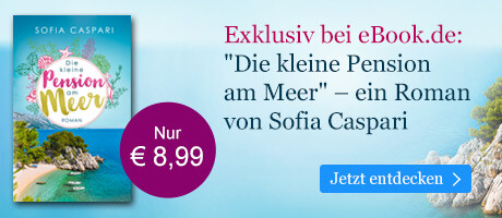 Exklusiv bei eBook.de: Die kleine Pension am Meer von Sofia Caspari