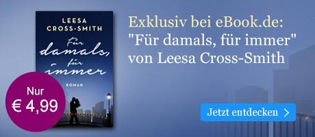 Exklusiv bei eBook.de: Für damals, für immer von Leesa Cross-Smith